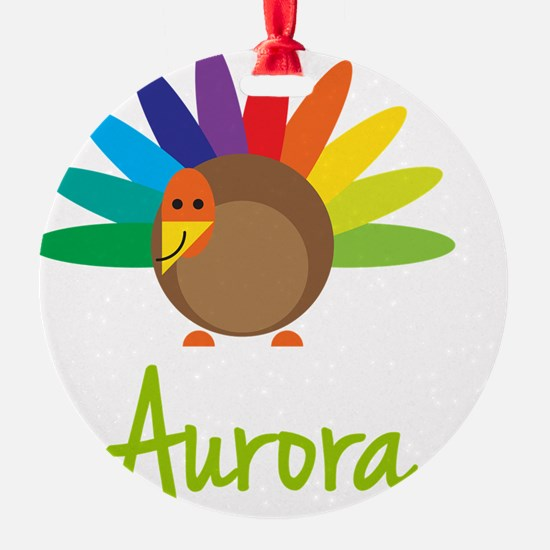 Aurora-the-turkey Ornament
