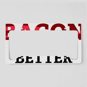 baconBetter4 License Plate Holder