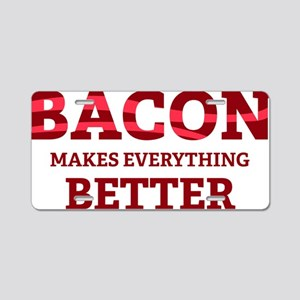 baconBetter5 Aluminum License Plate