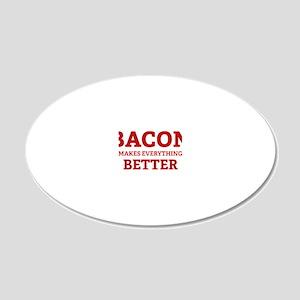 baconBetter3 20x12 Oval Wall Decal