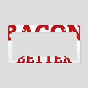 baconBetter3 License Plate Holder