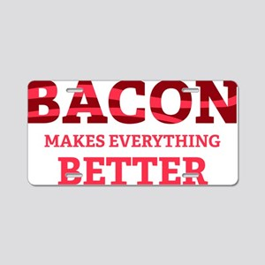 baconBetter6 Aluminum License Plate