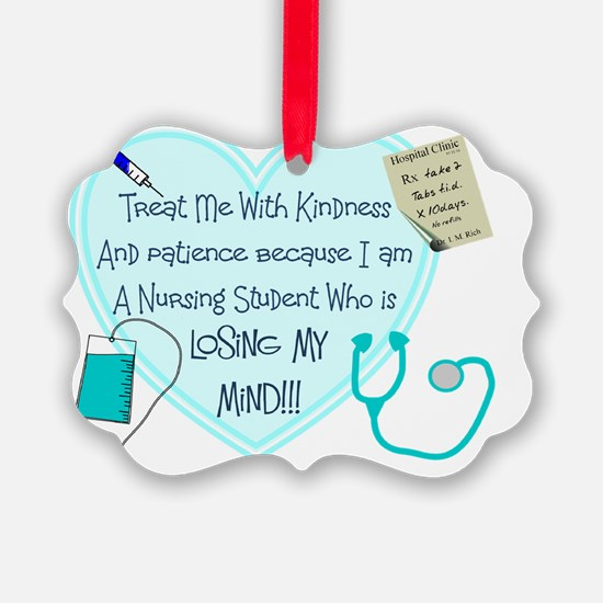 Nursing Student heart treat me wi Ornament