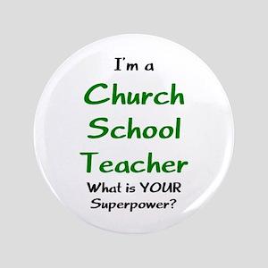 """church school teacher 3.5"""" Button"""