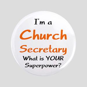 "church secretary 3.5"" Button"