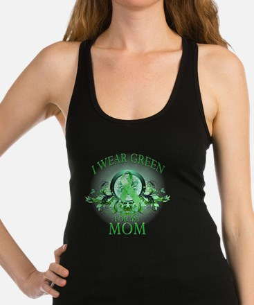 I Wear Green for my Mom (floral Racerback Tank Top