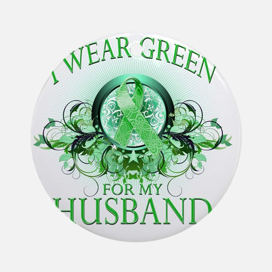 I Wear Green for my Husband (floral Round Ornament