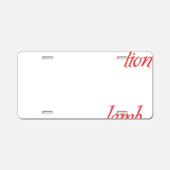 And So The Lion Fell In Lov Aluminum License Plate