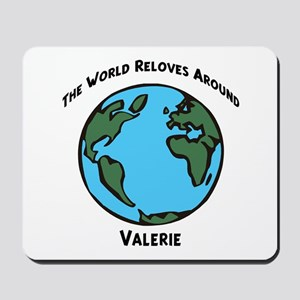 Revolves around Valerie Mousepad