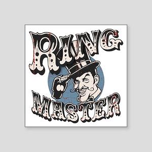 "ring-master2-T Square Sticker 3"" x 3"""