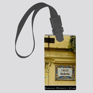 CUBACalleHabanaPosterChazExt Large Luggage Tag