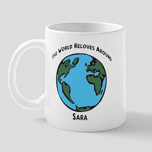 Revolves around Sara Mug