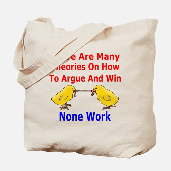 How To Argue And Win Tote Bag