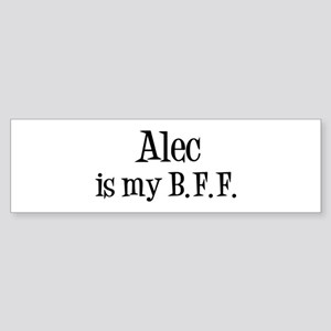 Alec is my BFF Bumper Sticker