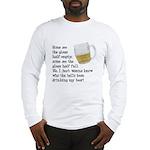 Half Glass Of Beer Long Sleeve T-Shirt