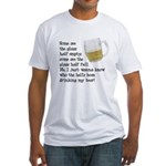 Half Glass Of Beer Fitted T-Shirt