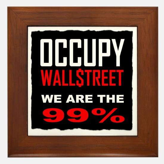 occupywllstrt we are the 99 Framed Tile