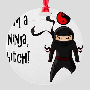 NinjaBitch Round Ornament