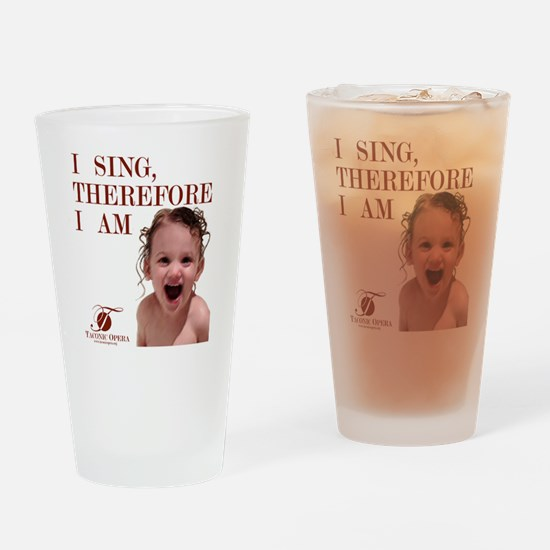 i-sing-therefore-i-am2 Drinking Glass