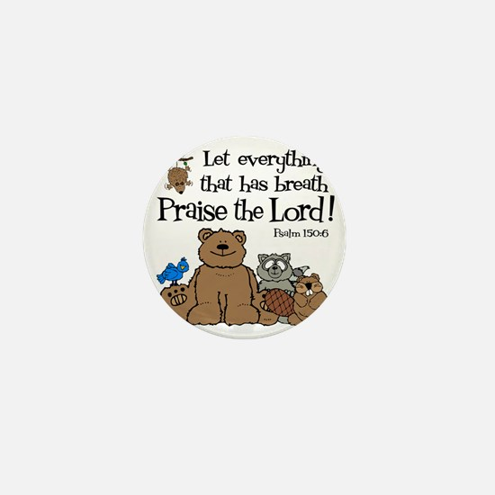 psalm 150 6 critters1 Mini Button