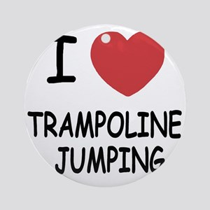 TRAMPOLINEJUMPING Round Ornament
