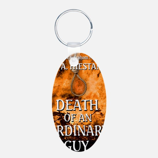 Death of an Ordinary Guy Keychains