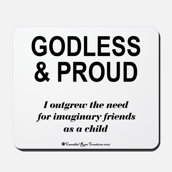 Godless & Proud Mousepad