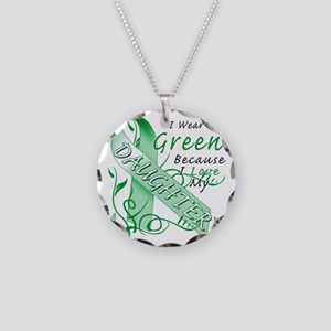 I Wear Green Because I Love  Necklace Circle Charm