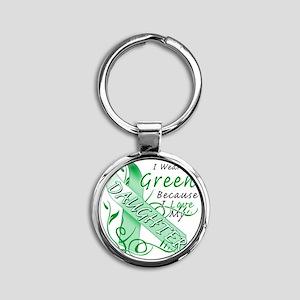 I Wear Green Because I Love My Daug Round Keychain