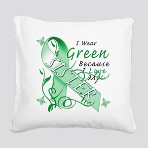 I Wear Green Because I Love M Square Canvas Pillow