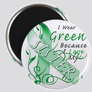 I Wear Green Because I Love My Sister Magnet