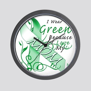 I Wear Green Because I Love My Mom Wall Clock