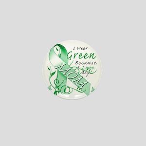 I Wear Green Because I Love My Mom Mini Button