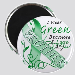 I Wear Green Because I Love My Brother Magnet
