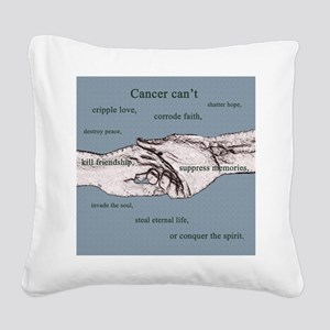 Cancer Cant 1 copy Square Canvas Pillow