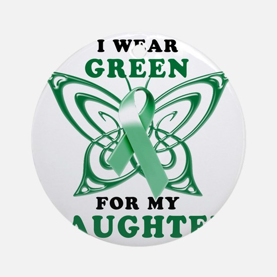 I Wear Green for my Daughter Round Ornament