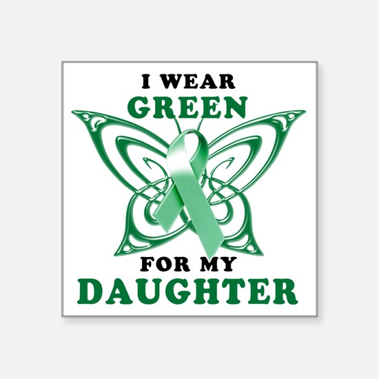 "I Wear Green for my Daughte Square Sticker 3"" x 3"""