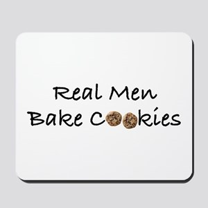 Real Men Bake Cookies Mousepad