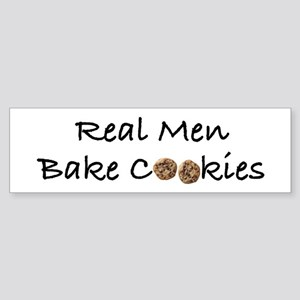 Real Men Bake Cookies Bumper Sticker