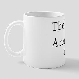 ArentHappy_ Mug