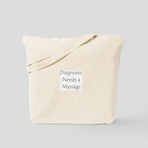 Needs A Massage Tote Bag