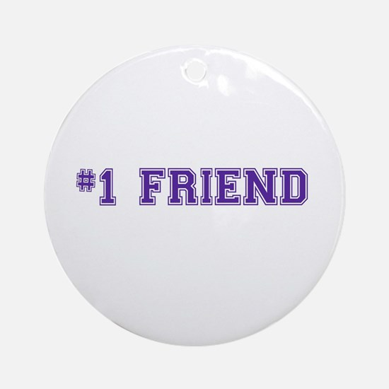 #1 Friend Ornament (Round)