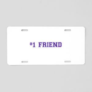 #1 Friend Aluminum License Plate