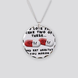 to-loose-fat-moron Necklace Circle Charm