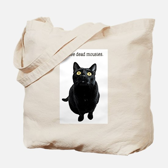 I See Dead Mousies Tote Bag