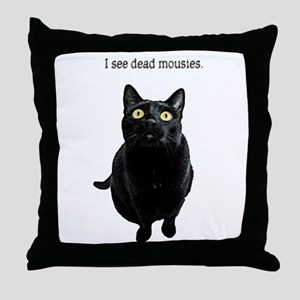 I See Dead Mousies Throw Pillow