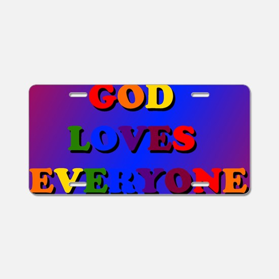 God loves everyone blanket Aluminum License Plate
