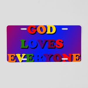 God loves everyone Aluminum License Plate