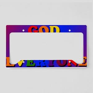 God loves everyone License Plate Holder