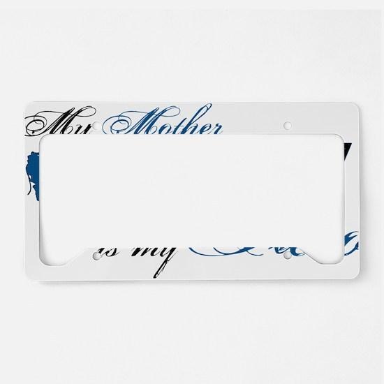 mother License Plate Holder